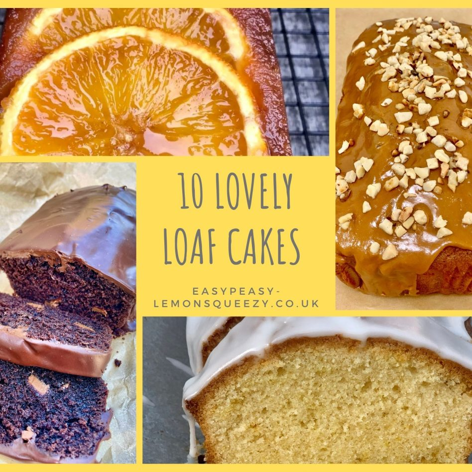 Lovely Loaf Cakes – 10 Easy Recipes